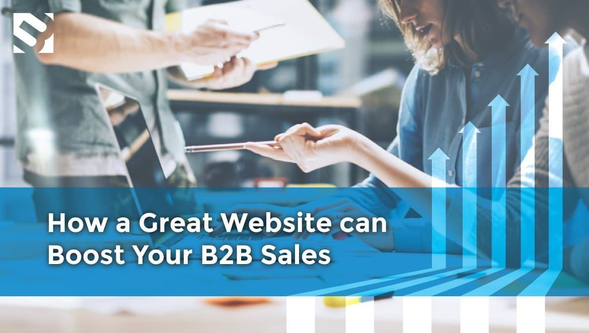 How a Great Website can Boost Your B2B Sales