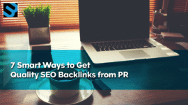 7 Smart Ways to Get Quality Backlinks from PR