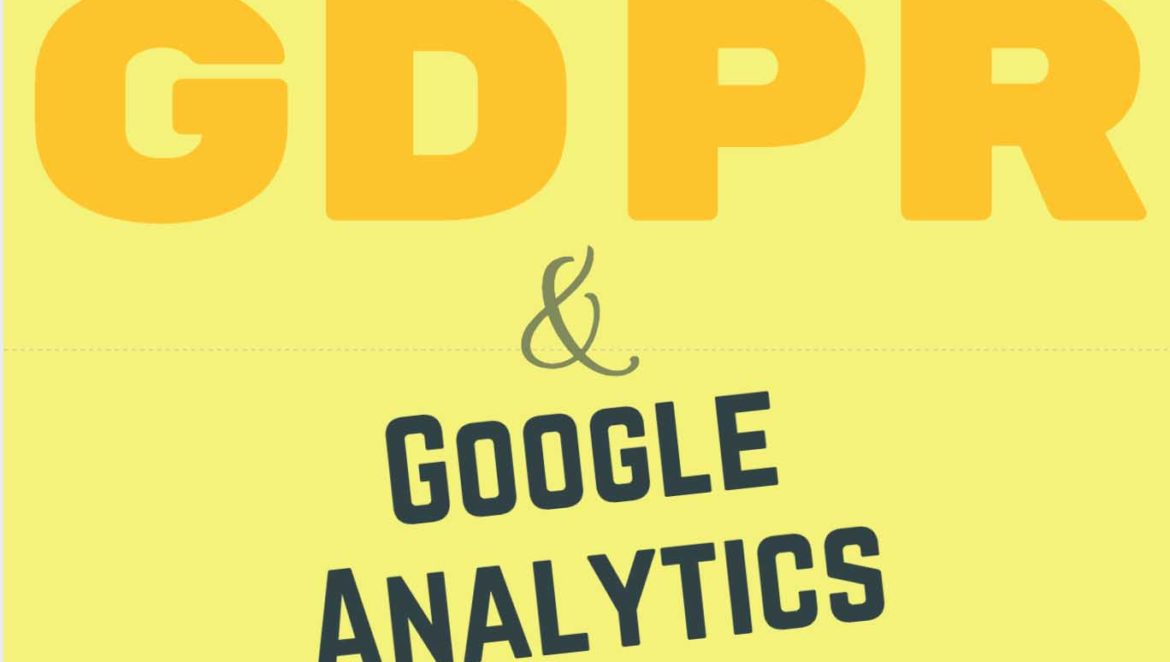 Google Analytics GDPR Updates.