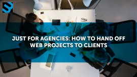 Just for Agencies: How to Hand Off Web Projects to Clients